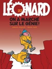De Groot et  Turk - Léonard Tome 27 : On a marché sur le génie !.