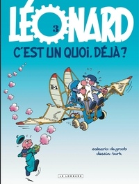 De Groot et  Turk - Léonard Tome 3 : Léonard, c'est un quoi, déjà ?.