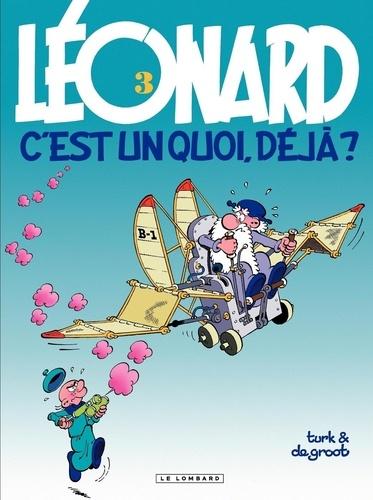 Léonard Tome 3 Léonard, c'est un quoi, déjà ?