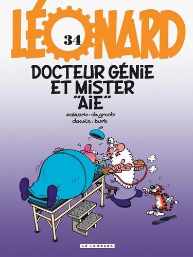 """Léonard Tome 34 Docteur Génie et Mister """"Aïe"""""""
