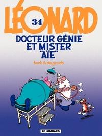 """De Groot et  Turk - Léonard Tome 34 : Docteur Génie et Mister """"Aïe""""."""