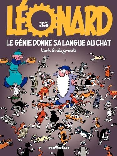 Léonard Tome 35 Le génie donne sa langue au chat