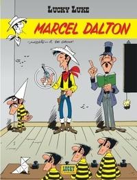 De Groot et  Morris - Lucky Luke Tome 38 : Marcel Dalton.
