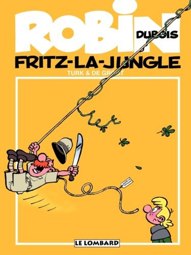 Robin Dubois Tome 19 : Fritz-la-Jungle