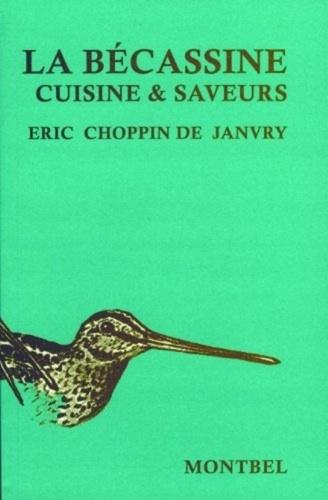 La Becassine Cuisine Et Saveurs De De Janvry Eric Choppin