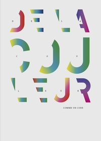 Sandra Chamaret - De la couleur - (comme un code).