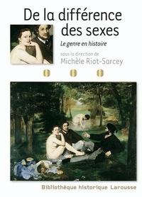 Michèle Riot-Sarcey - De la différence des sexes - Le genre en histoire.