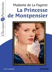 de La Fayette et  La Fayette - La Princesse de Montpensier - Classiques et Patrimoine.