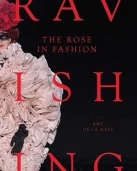 De la haye Amy - The rose in fashion.