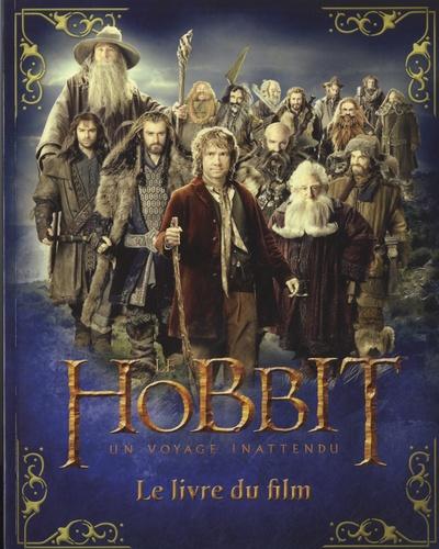 De la Martinière - Le Hobbit, un voyage inattendu - Le livre du film.