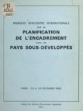 de la Parra et  Hofherr - Première rencontre internationale sur la planification de l'encadrement dans les pays sous-développés - Paris, 23 et 24 décembre 1964.