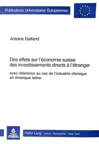 De lausanne Université - Des effets sur l'économie suisse des investissements directs à l'étranger, avec référence au cas de l'industrie chimique en Amérique latine.