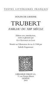 De lavesne Douin - Trubert - Fabliau du XIIIe siècle.
