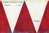 De mars L.l. et Laurent Grisel - Misères et les malheurs de la guerre (Les).