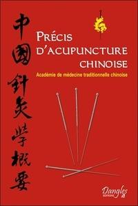 De médecine (pékin) Académie - Précis d'acupuncture chinoise.