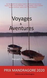 De nouvelles Recueil - Voyages et Aventures Prix Mandragore 2020.
