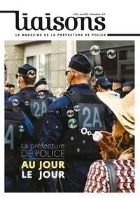 De police de paris Prefecture - La Préfecture de Police au jour le jour.