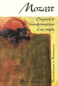 De recherches révolutio Centre - Mozart- Origines et transformations d'un mythe - Actes du colloque international organisé dans le cadre du bicentenaire de la mort de Mozart (Clermont-Ferrand, décembre 1991).