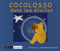 De Rocio et Jean-Marie Renault - Cocolosso dans les étoiles.