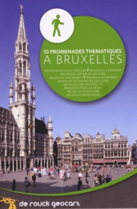 De Rouck Editions - 10 promenades thématiques à Bruxelles.