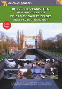 De Rouck Editions - Atlas & guide des voies navigables belges.