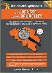 De Rouck Editions - Le grand Bruxelles.
