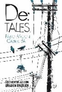 De:TALES - Geschichten aus dem urbanen Brasilien.