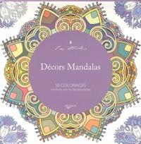 Décors mandalas - 50 coloriages anti-stress avec feuilles détachables.pdf