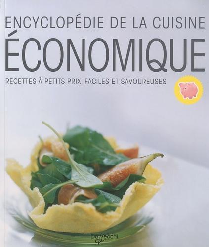 De Vecchi - Encyclopédie de la cuisine économique - Recettes à petits prix, faciles et savoureuses.