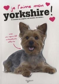 De Vecchi - Je l'aime mon yorkshire - Avec une repro 2D autocollante.