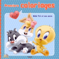 De Vecchi Jeunesse - Premiers coloriages Bébé Titi et ses amis.