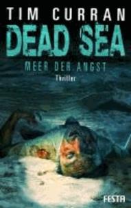 DEAD SEA - Meer der Angst.