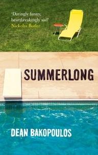 Dean Bakopoulos - Summerlong.