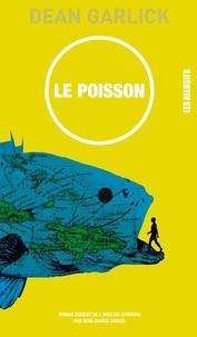 Dean Garlick - Le poisson.