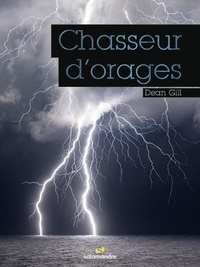 Dean Gill - Chasseurs d'orages.