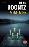 Dean Koontz - Au clair de lune.