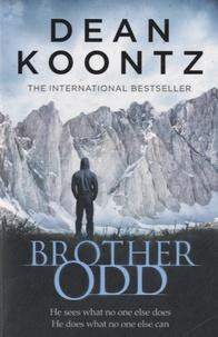 Dean Koontz - Brother Odd.
