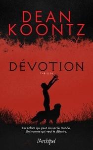 Dean Koontz - Dévotion.