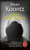 Dean Koontz - L'ami Odd Thomas.