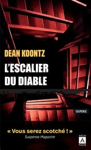 Dean Koontz - L'escalier du diable.