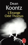 Dean Koontz - L'étrange Odd Thomas.