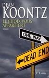Dean Koontz - Le choix vous appartient.