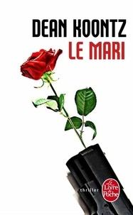 Dean Koontz - Le Mari.