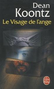 Dean Koontz - Le Visage de l'ange.