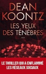 Dean Koontz - Les yeux des ténèbres.
