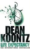 Dean Koontz - Life Expectancy.