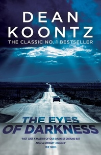 Dean Koontz - The Eyes of Darkness - A gripping suspense thriller that predicted a global danger....