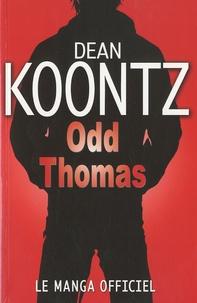 Dean Koonzt - Odd Thomas.