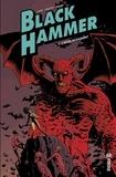 Dean Ormston et Jeff Lemire - Black Hammer - Tome 3.