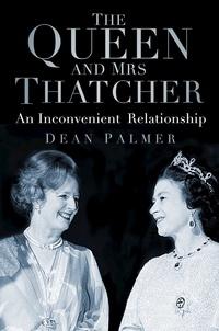 Dean Palmer - The Queen and Mrs Thatcher.